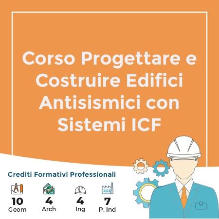 Corso Progettare e Costruire Edifici Antisismici con Sistemi ICF