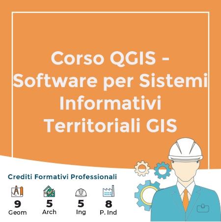 Corso QGIS - Software per Sistemi Informativi Territoriali GIS