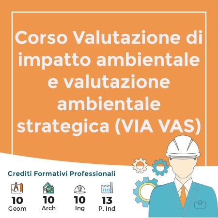 Corso Valutazione di impatto ambientale e valutazione ambientale strategica (VIA VAS)