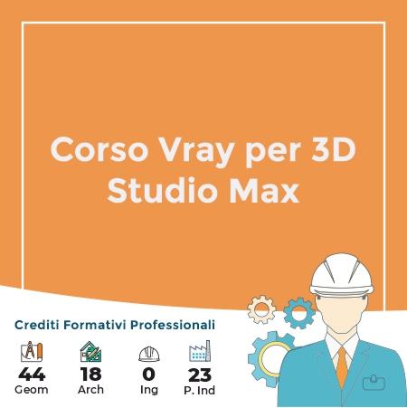 Corso Vray per 3D Studio Max