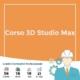 corso 3d studio max