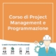 corso di project management e programmazione