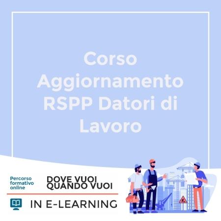 Corso Aggiornamento RSPP Datori di Lavoro
