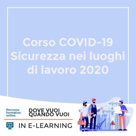 Corso COVID-19 Sicurezza nei luoghi di lavoro 2020