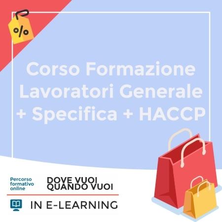 Corso Formazione Lavoratori Generale + Specifica + HACCP