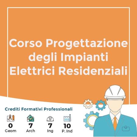 Corso Progettazione degli Impianti Elettrici Residenziali