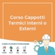 corso cappotti termici interni o esterni