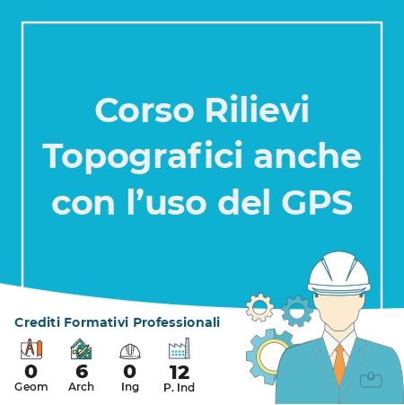 Corso Rilievi Topografici anche con l'uso del GPS
